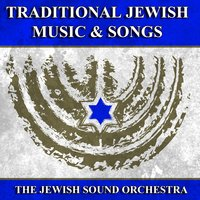 Traditional Jewish Music and Songs — The Jewish Sound Orchestra