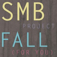 Fall (For You) — SMB Project