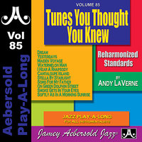 Tunes You Thought You Knew - Volume 85 — Jamey Aebersold Play-A-Long, Andy Laverne, Steve Davis, Rufus Reid
