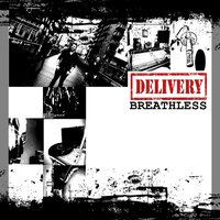Breathless - Single — Delivery