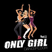 Only Girl, Vol. 1 — сборник