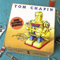 Some Assembly Required — Tom Chapin