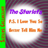 P.S. I Love You So — The Starlets