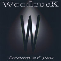 Dream of You — Woodcock