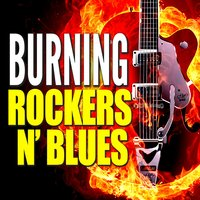 Burning Rockers N' Blues — сборник