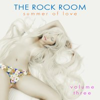 The Rock Room: Summer of Love, Vol. 3 — сборник