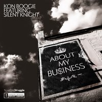 About My Business - Single — Kon Boogie