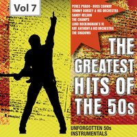The Greatest Hits of the 50's, Vol. 7 — сборник
