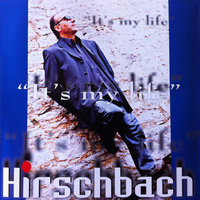 It's My Live — Manfred Hirschbach