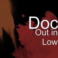 Out in Low — DOC