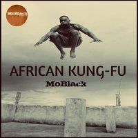 African Kung-Fu — Moblack