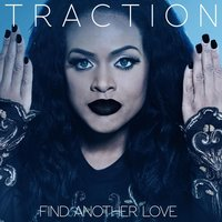 Find Another Love — Traction