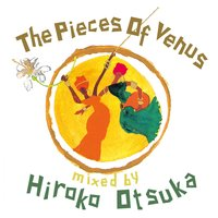 The Pieces of Venus Mixed by Hiroko Otsuka — сборник