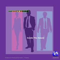 Inside the Sound — Infinity Squad