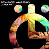 Adore You — Royal Sapien