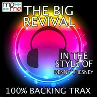 The Big Revival — 100% Backing Trax