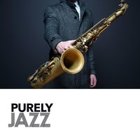 Purely Jazz — Pure Jazz Relaxation