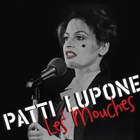 Patti LuPone at Les Mouches — Patti LuPone
