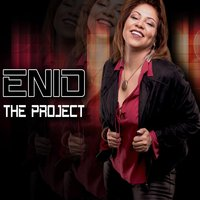 The Project — Enid