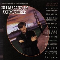 So I Married An Axe Murderer Original   Motion Picture Soundtrack — саундтрек