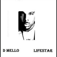 Lifestar — D Mello