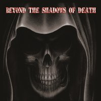 Beyond the Shadows of Death — сборник