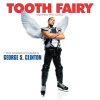 Tooth Fairy — George S. Clinton