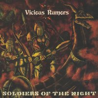 Soldiers of the Night — Vicious Rumors