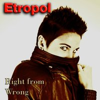 Right from Wrong — Etropol
