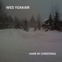 Home By Christmas — Wes Yoakam