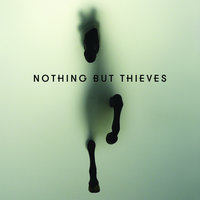 Nothing But Thieves — Nothing But Thieves