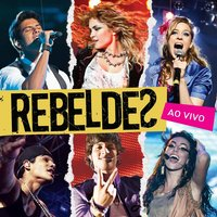 Rebeldes (Ao Vivo) — Rebeldes