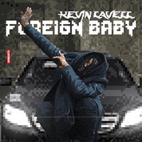 Foreign Baby - Single — Kevin Lavell