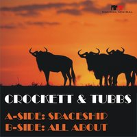 Spaceship / All About — Crockett, Tubbs