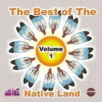 Vol 1 Best of the Native Land — сборник