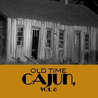 Old Time Cajun, Vol. 8 — сборник