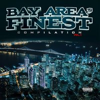 Bay Area's Finest Compilation Vol. 1 — сборник