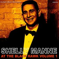 At The Black Hawk, Vol. 1 — Shelly Manne and His Men
