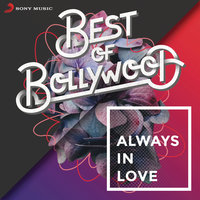 Best of Bollywood: Always in Love — сборник