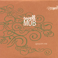 Quality Pie — Swell Mob