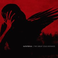 The Great Cold Distance — Katatonia
