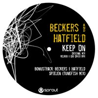 Keep On — Hatfield, Beckers, Beckers & Hatfield