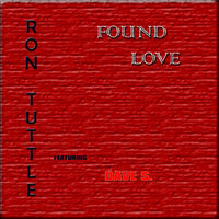 Found Love (feat. Dave S.) — RON TUTTLE