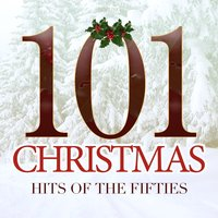 101 Christmas Hits of the Fifties — сборник