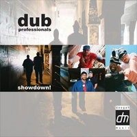 Showdown — Dub Professionals