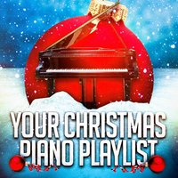 Your Christmas Piano Playlist — Christmas Songs, Relaxing Piano Music Consort, Relaxing Piano Music