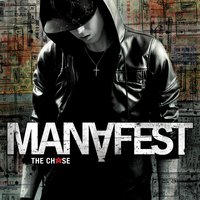 The Chase — Manafest
