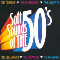 Soft Sounds Of The 50's — The Fleetwoods