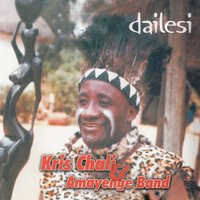 Dailesi — Kris Chali And Amayenge Band