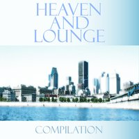 Heaven and lounge — сборник